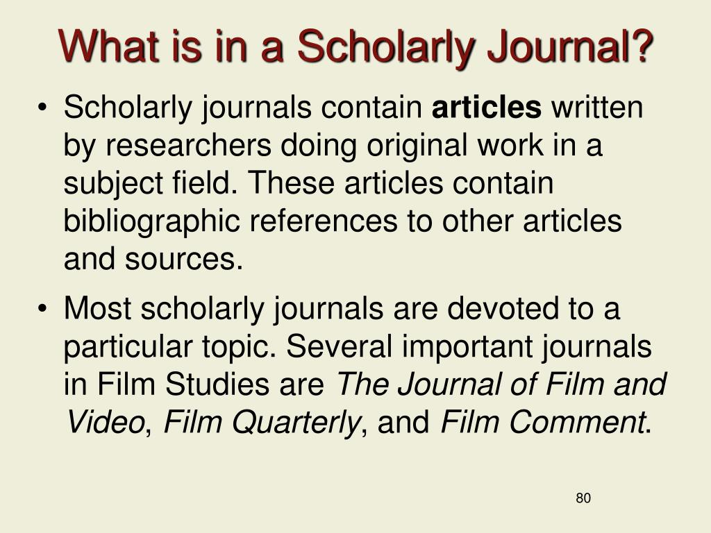 What is in a Scholarly Journal?