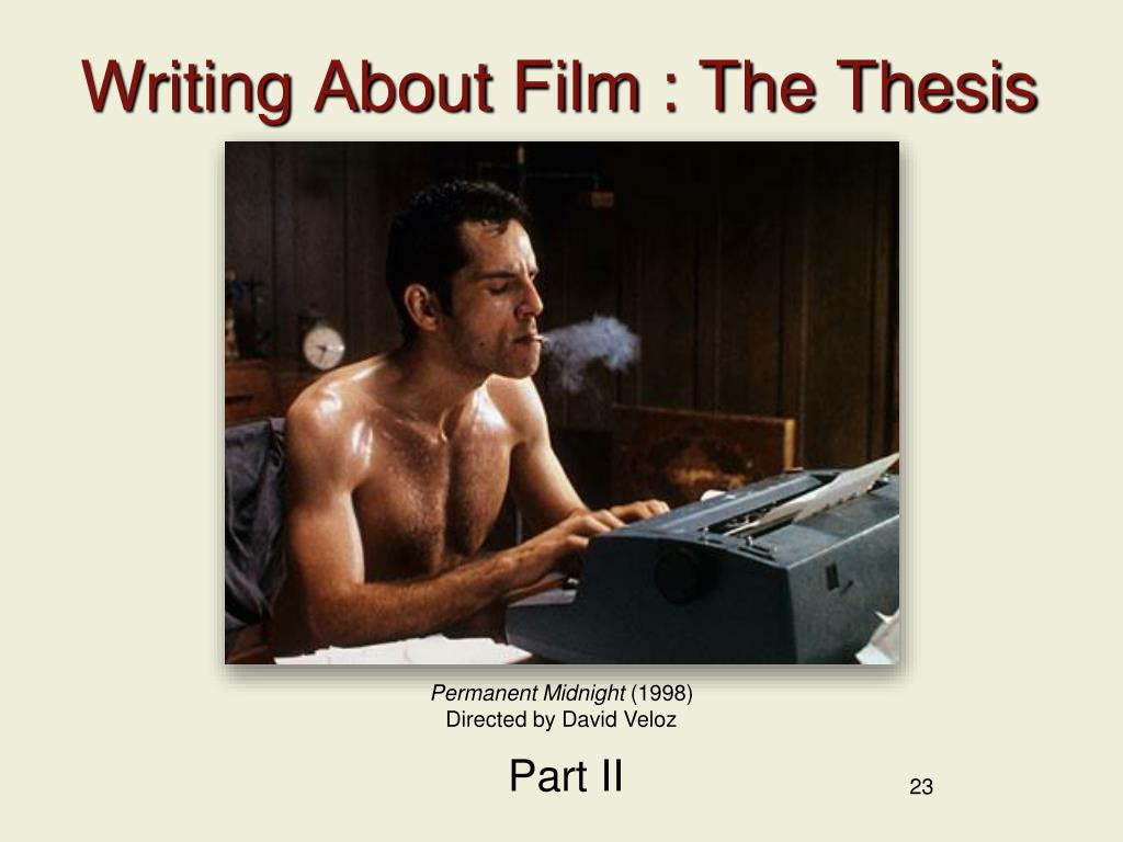 Writing About Film : The Thesis