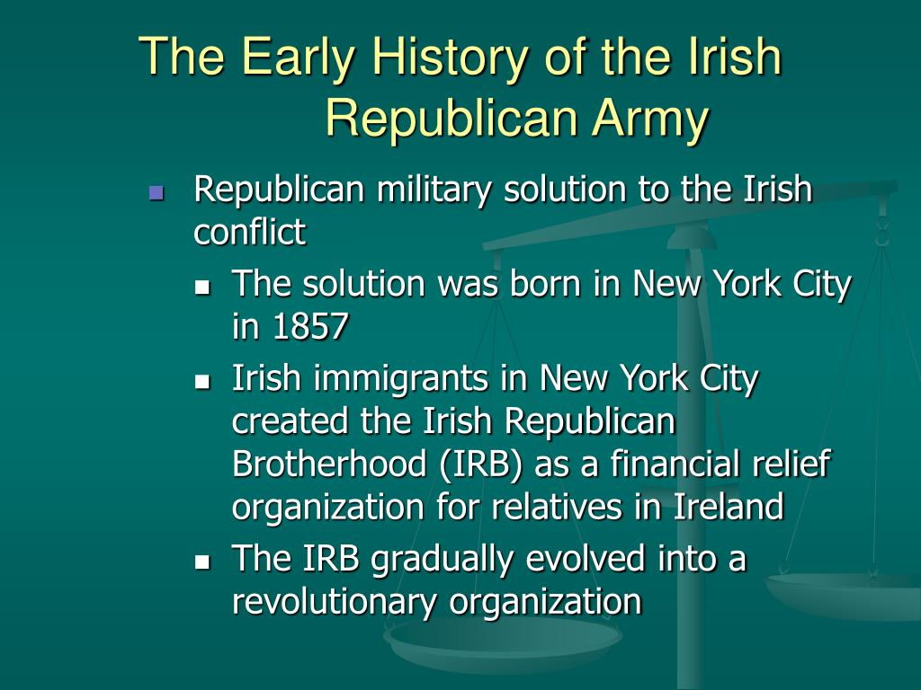 the history of the irish republican army The irish republican army essay - politics buy best quality custom written the irish republican army essay.