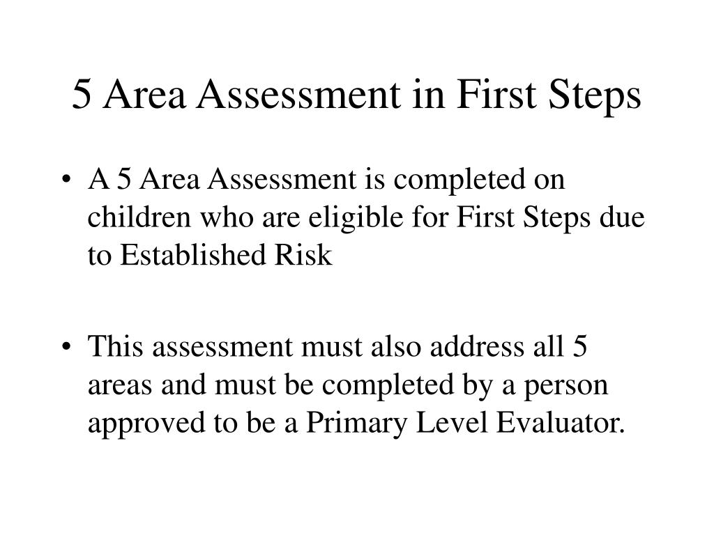 5 Area Assessment in First Steps
