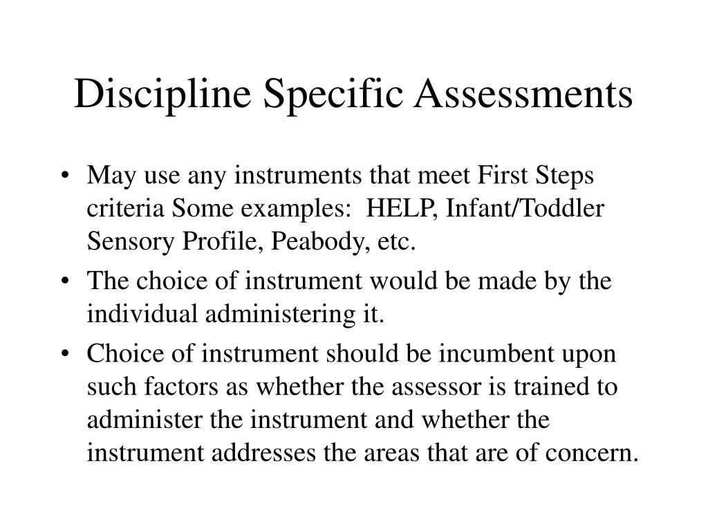 Discipline Specific Assessments