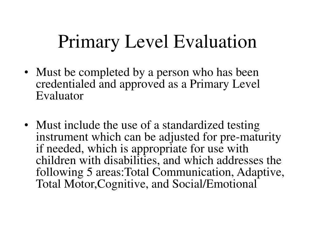 Primary Level Evaluation
