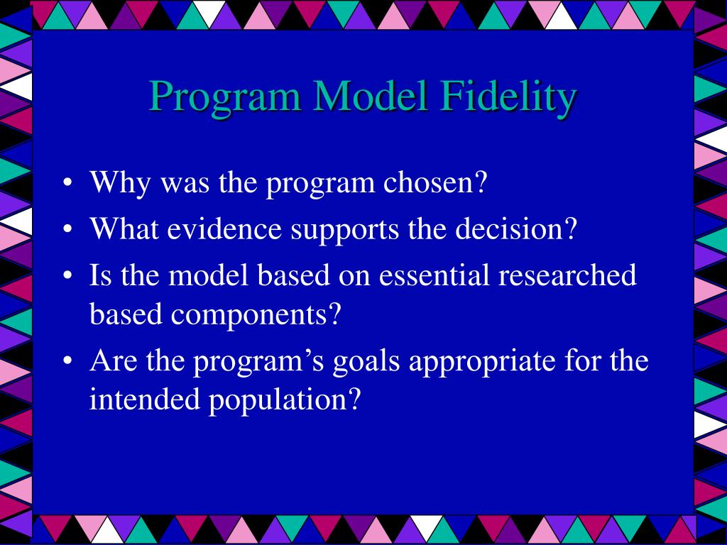 Program Model Fidelity