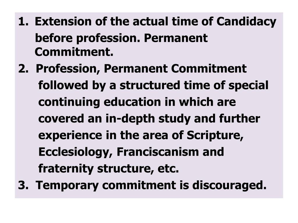 Extension of the actual time of Candidacy