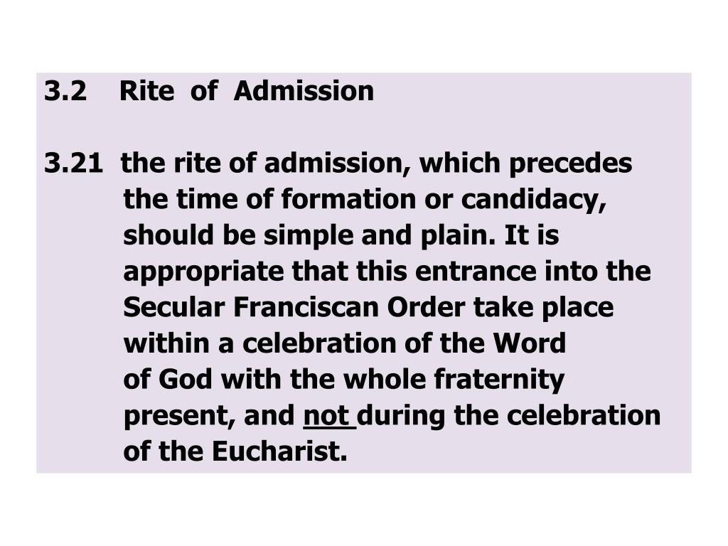 3.2    Rite  of  Admission