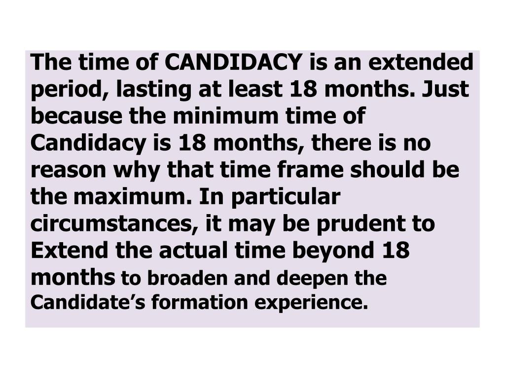 The time of CANDIDACY is an extended