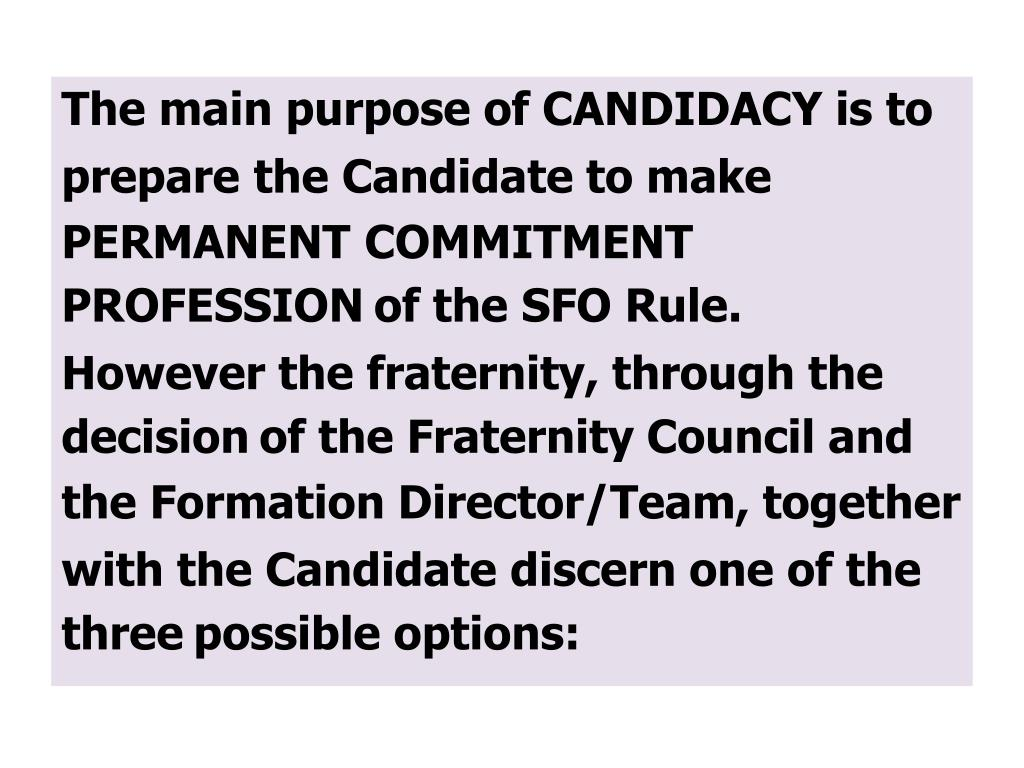 The main purpose of CANDIDACY is to