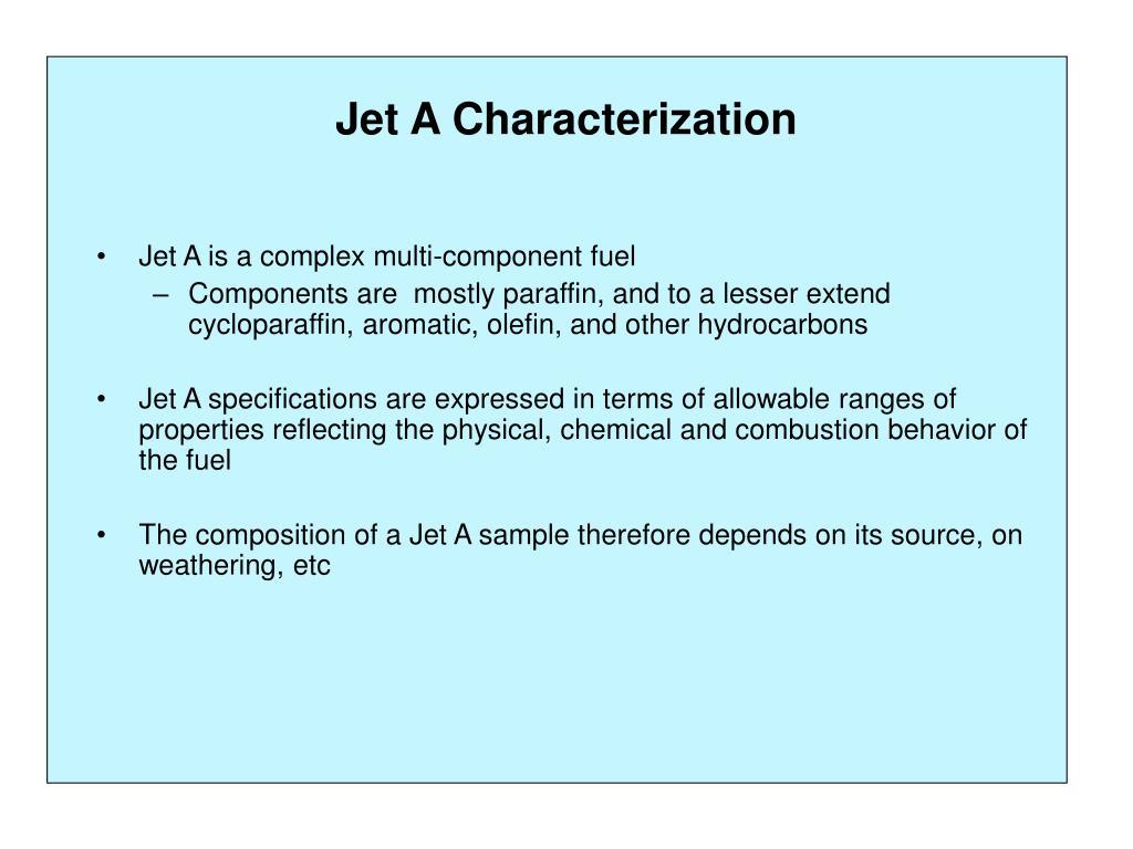 Jet A Characterization