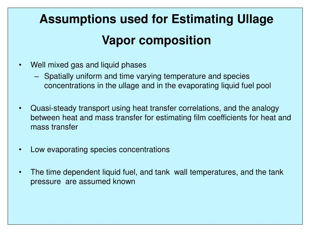 Assumptions used for Estimating Ullage Vapor composition