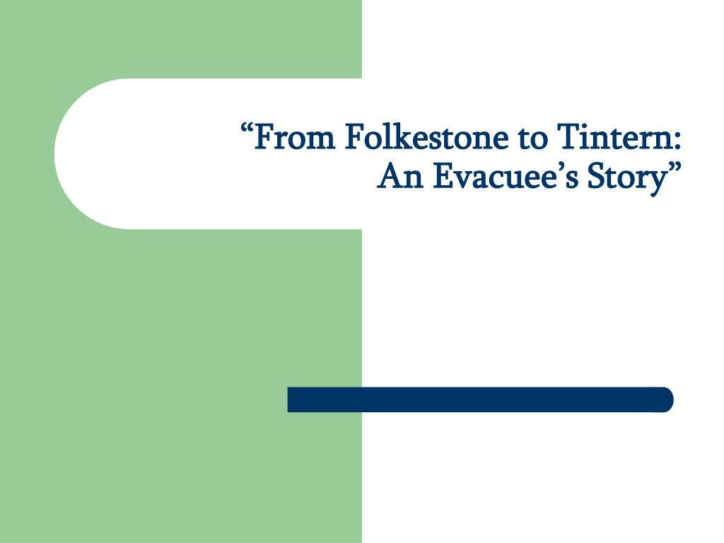 """From Folkestone to Tintern:"