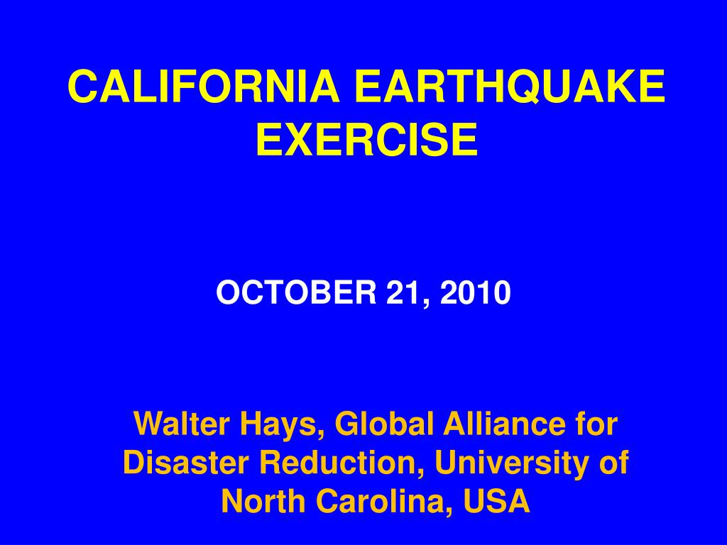 CALIFORNIA EARTHQUAKE EXERCISE