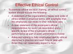 effective ethical control