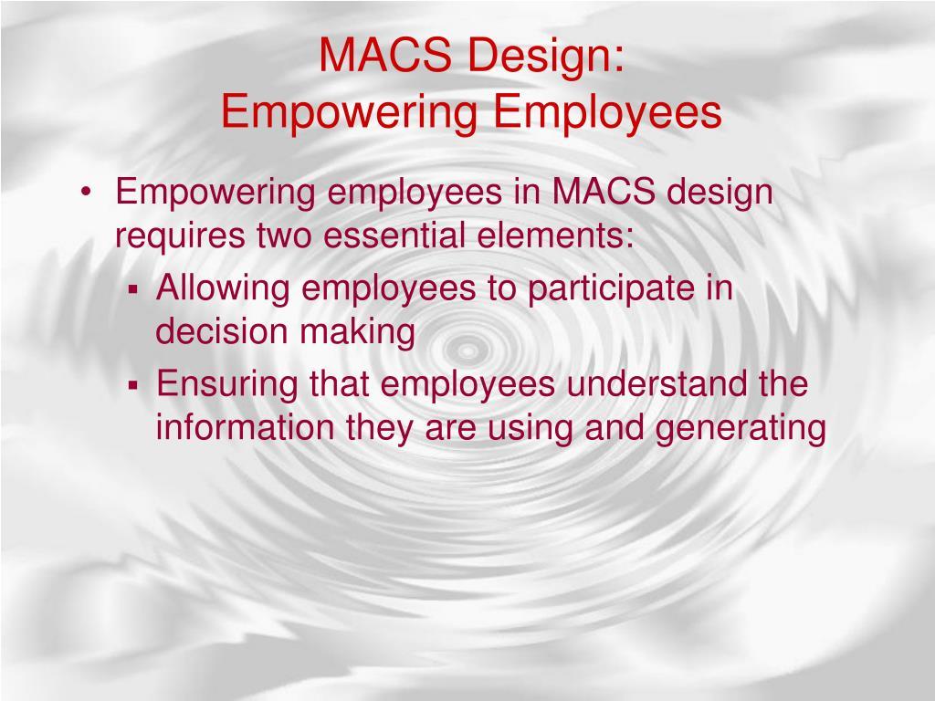 MACS Design: