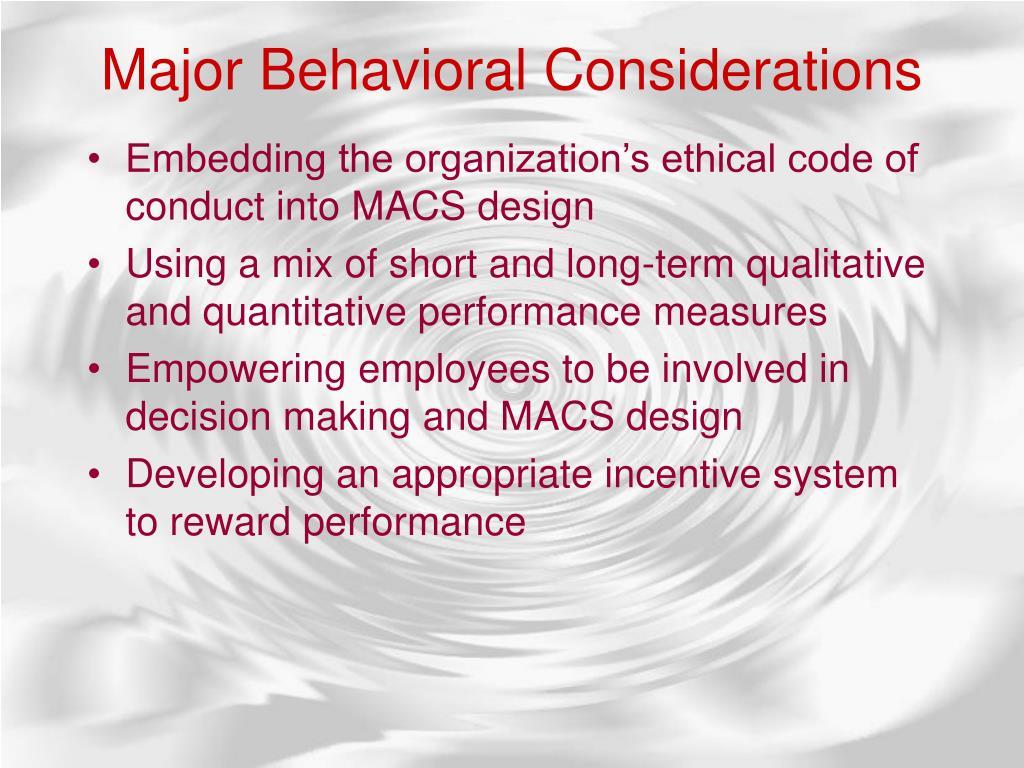Major Behavioral Considerations