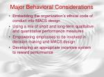 major behavioral considerations