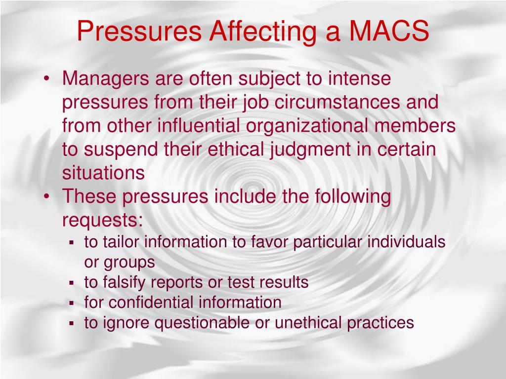 Pressures Affecting a MACS