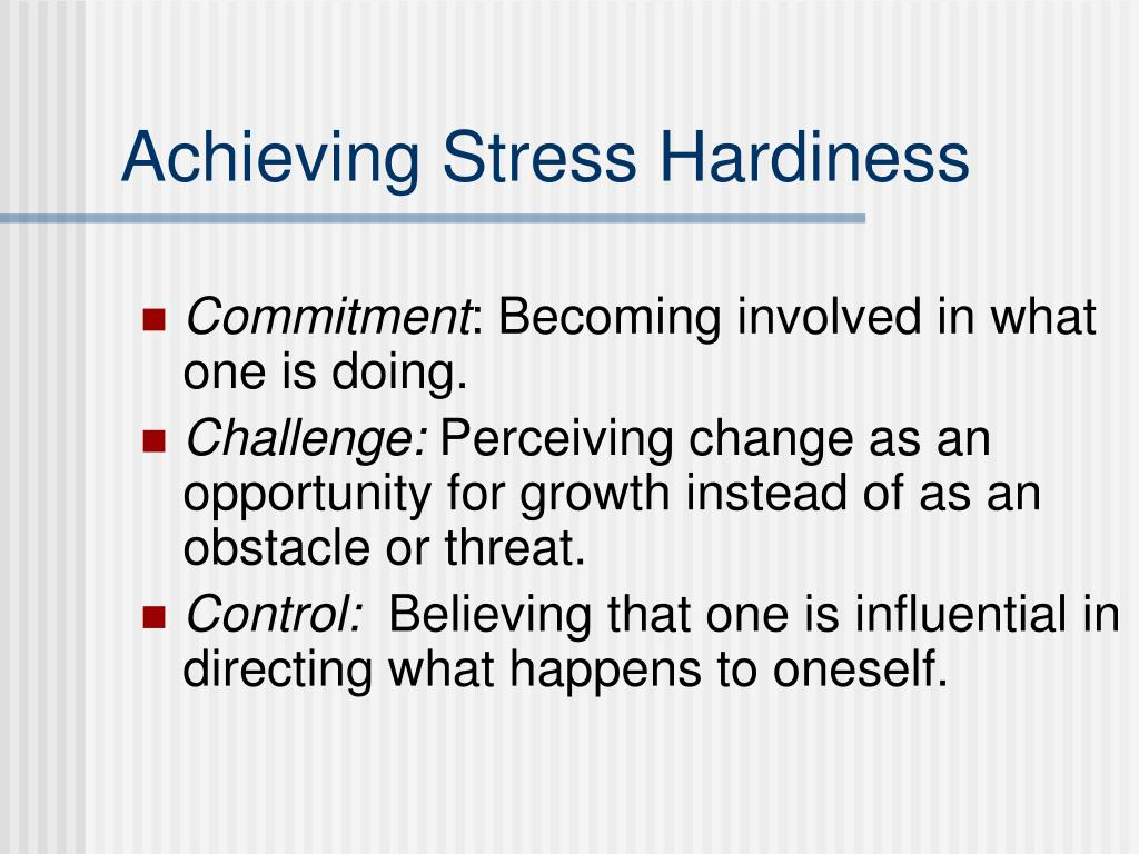 Achieving Stress Hardiness