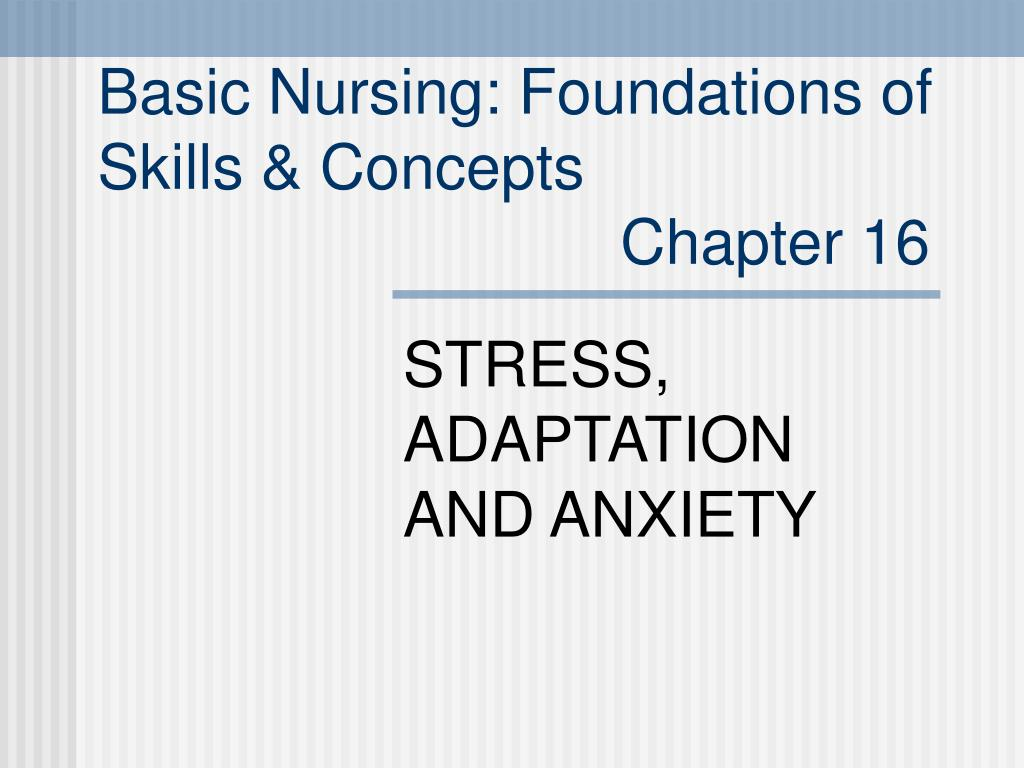 Basic Nursing: Foundations of