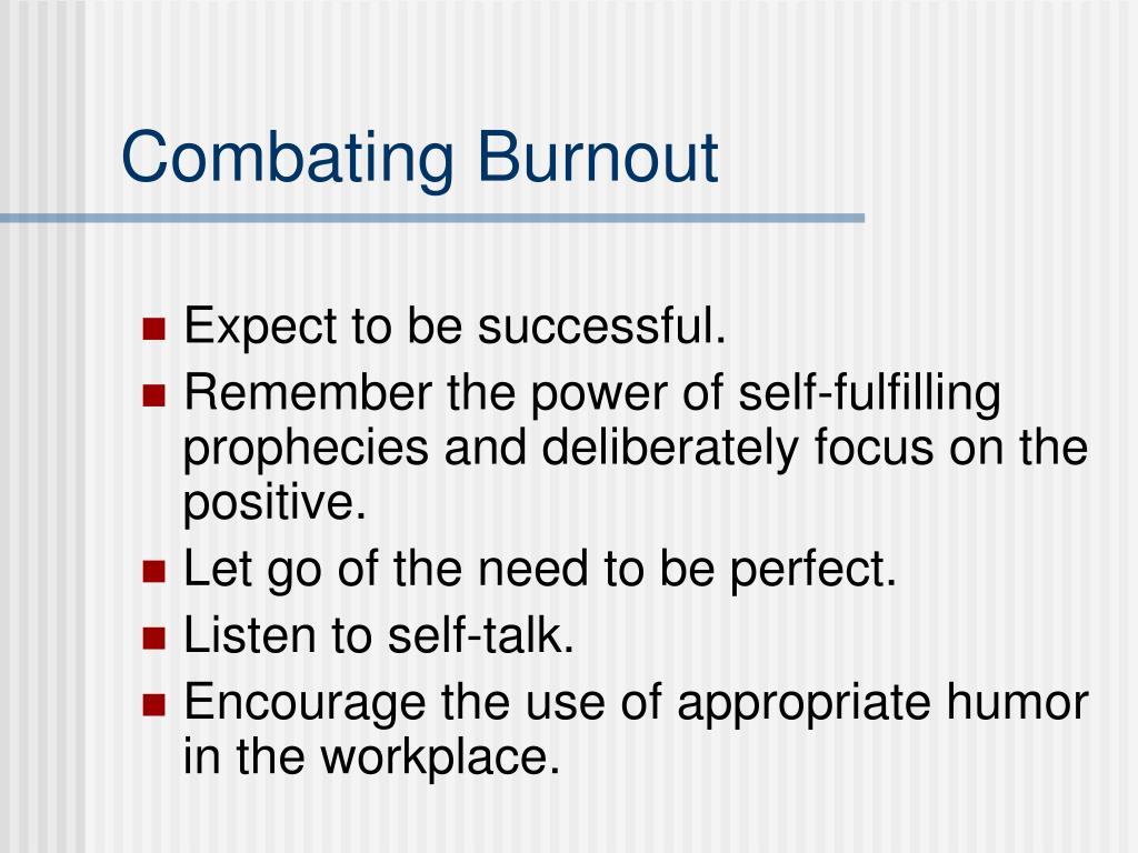 Combating Burnout