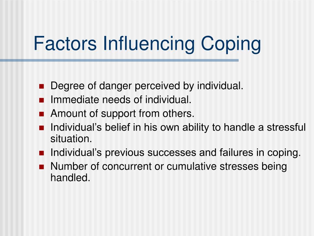 Factors Influencing Coping