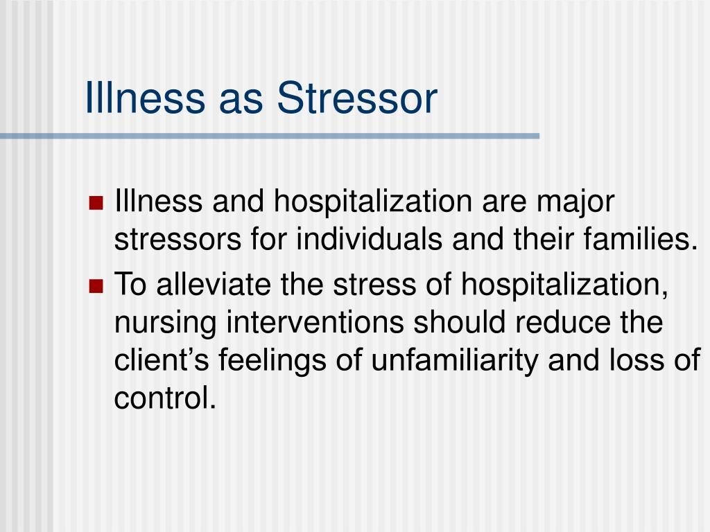 Illness as Stressor