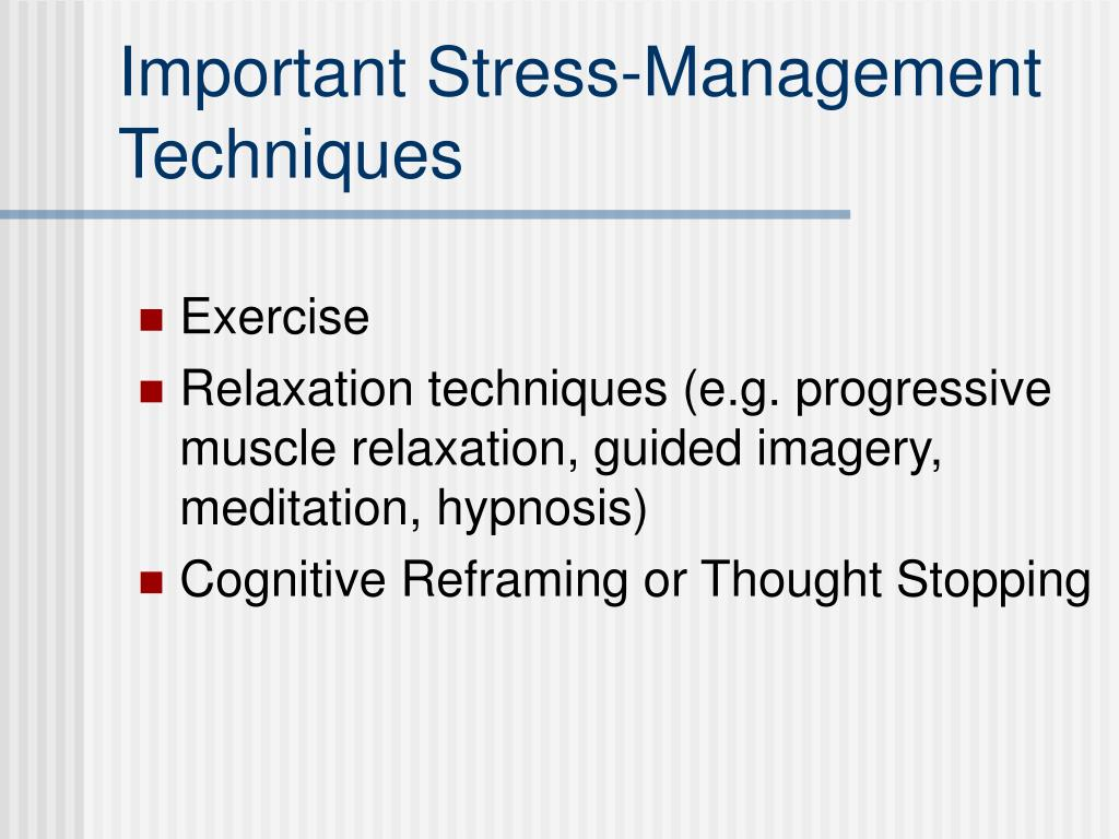 Important Stress-Management Techniques