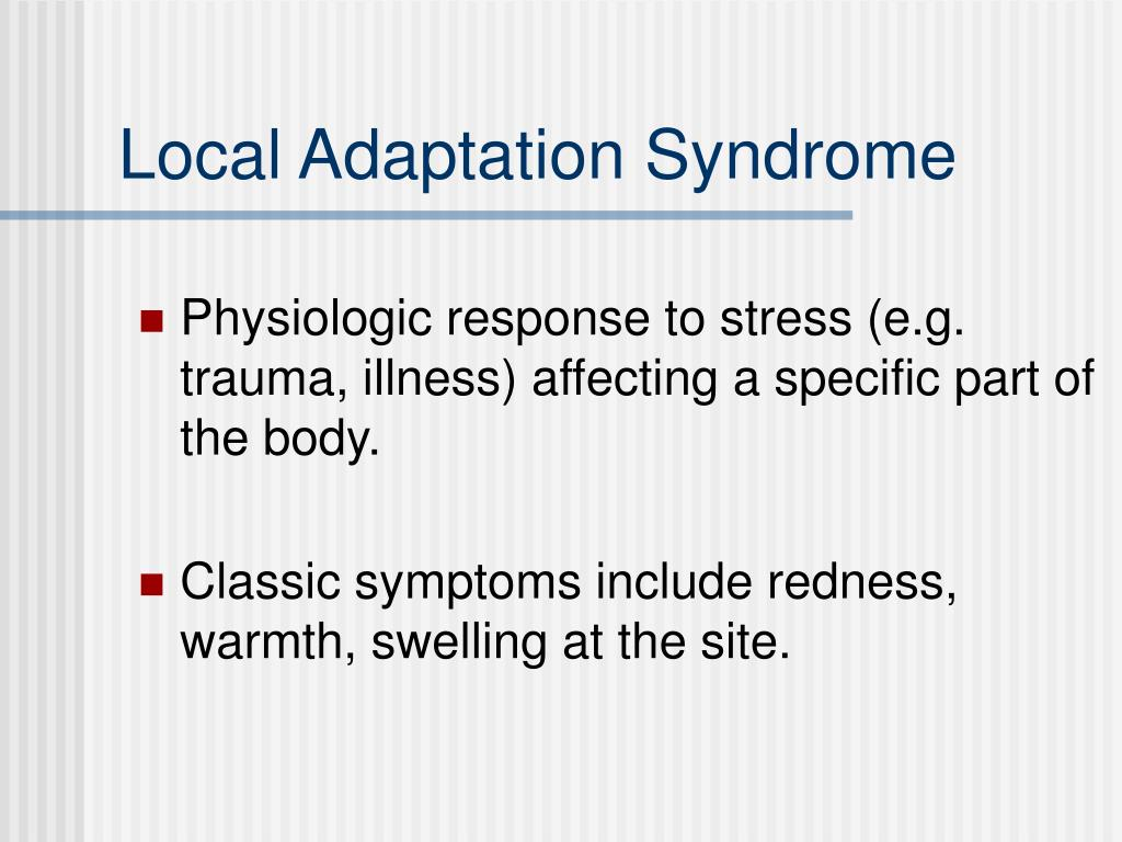 Local Adaptation Syndrome