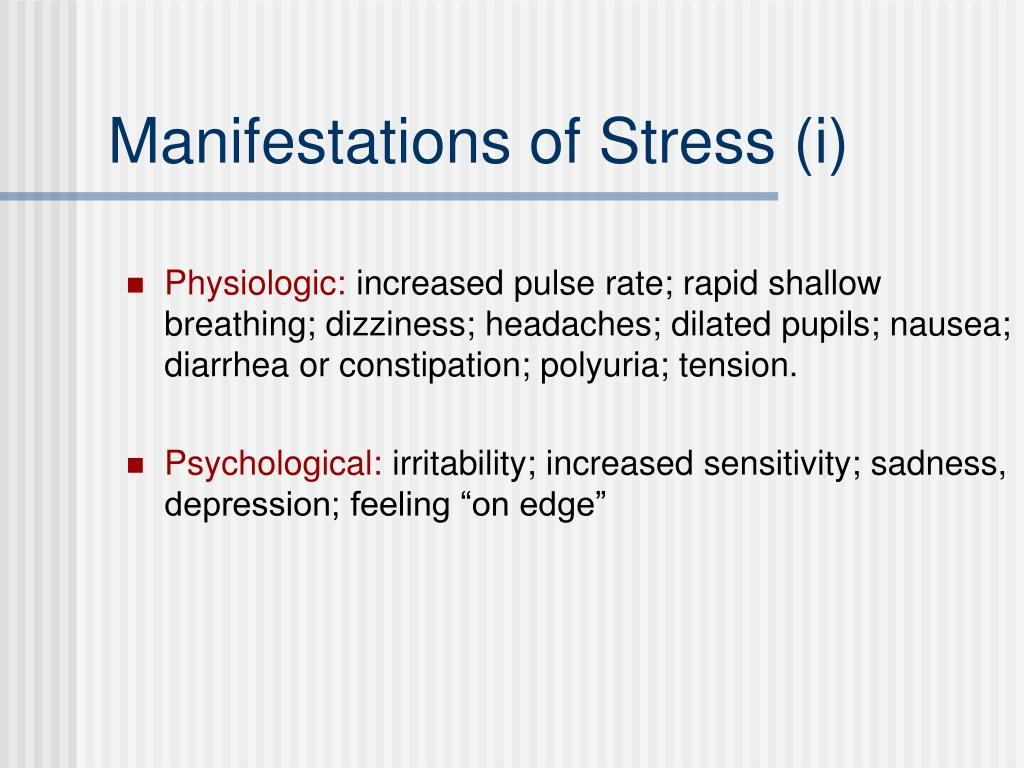Manifestations of Stress (i)