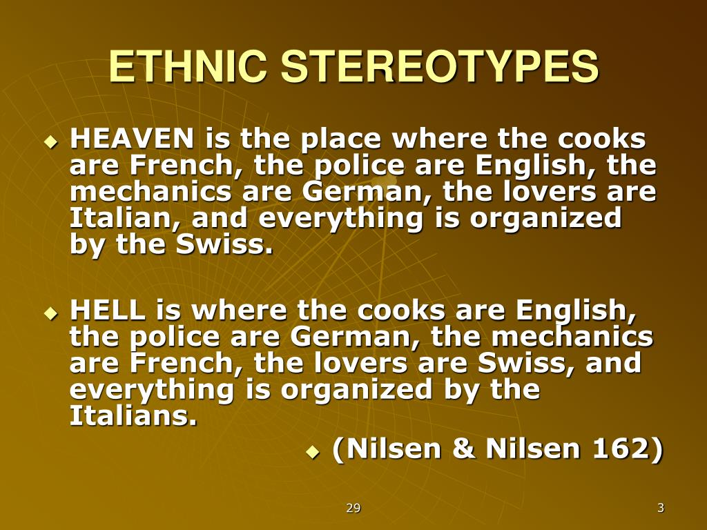 ETHNIC STEREOTYPES