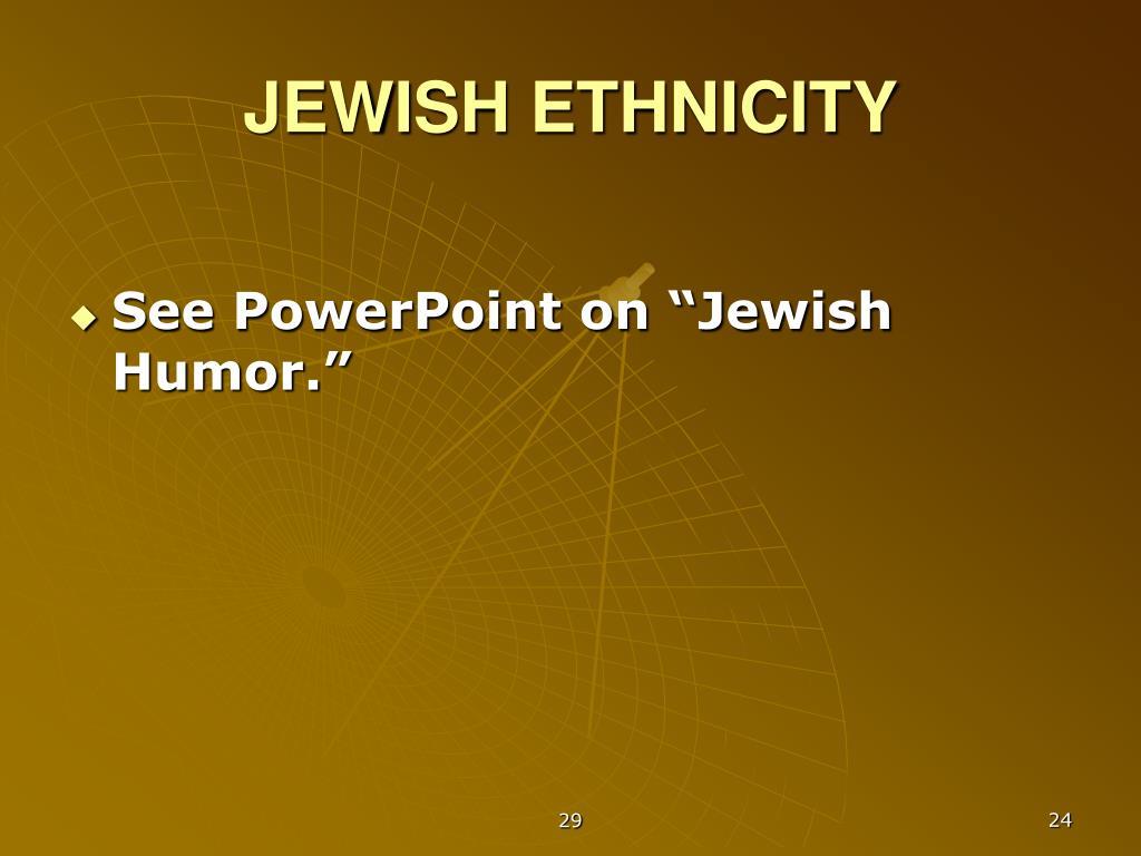 JEWISH ETHNICITY