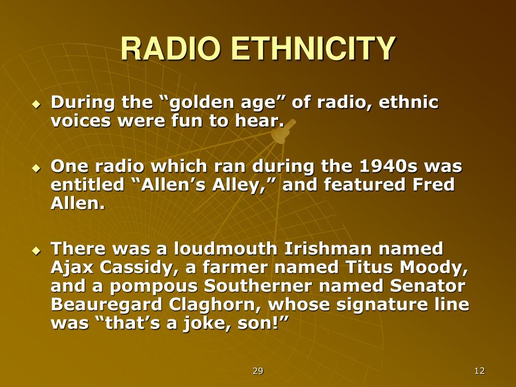 RADIO ETHNICITY