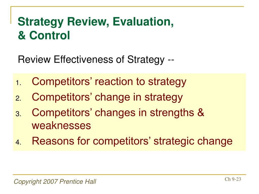 strategy evaluation and control Evaluation and control strategic and operational control: a comparison • strategic control is the process of taking into accounts the changing assumptions both.