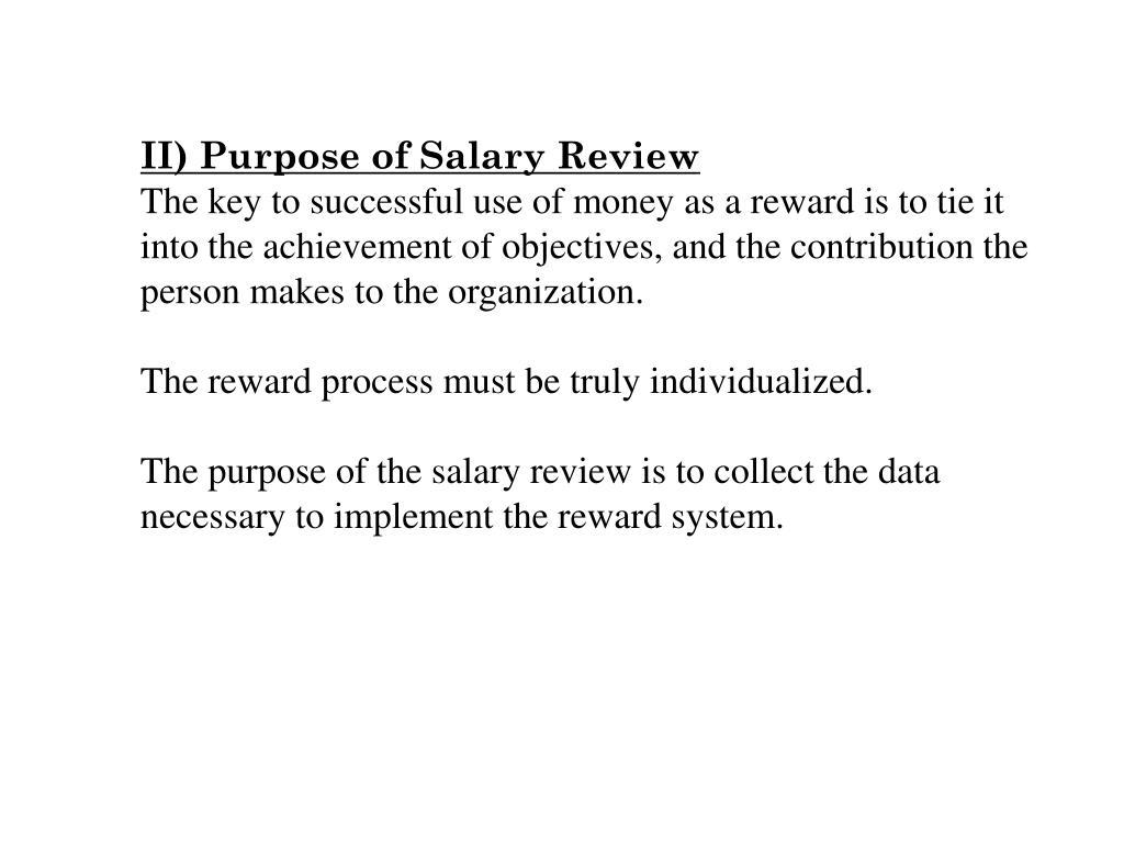 II) Purpose of Salary Review