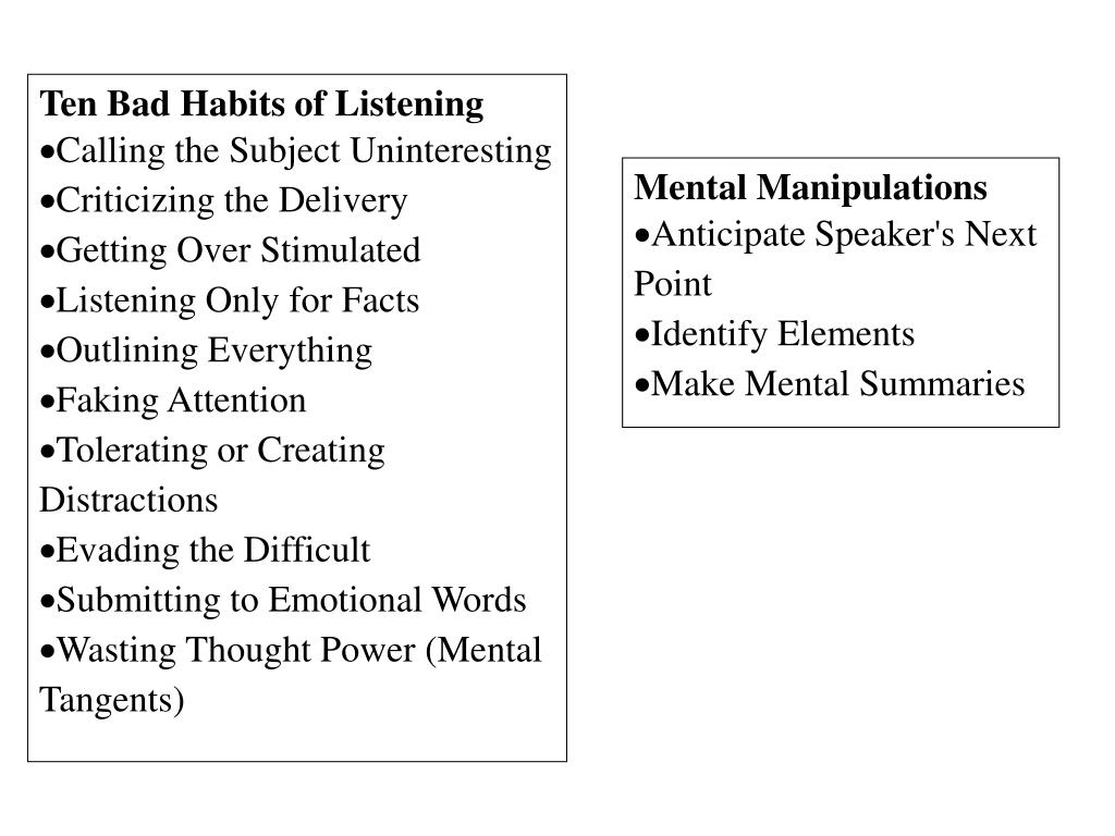 Ten Bad Habits of Listening