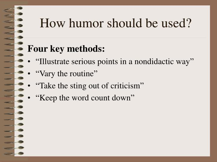How humor should be used