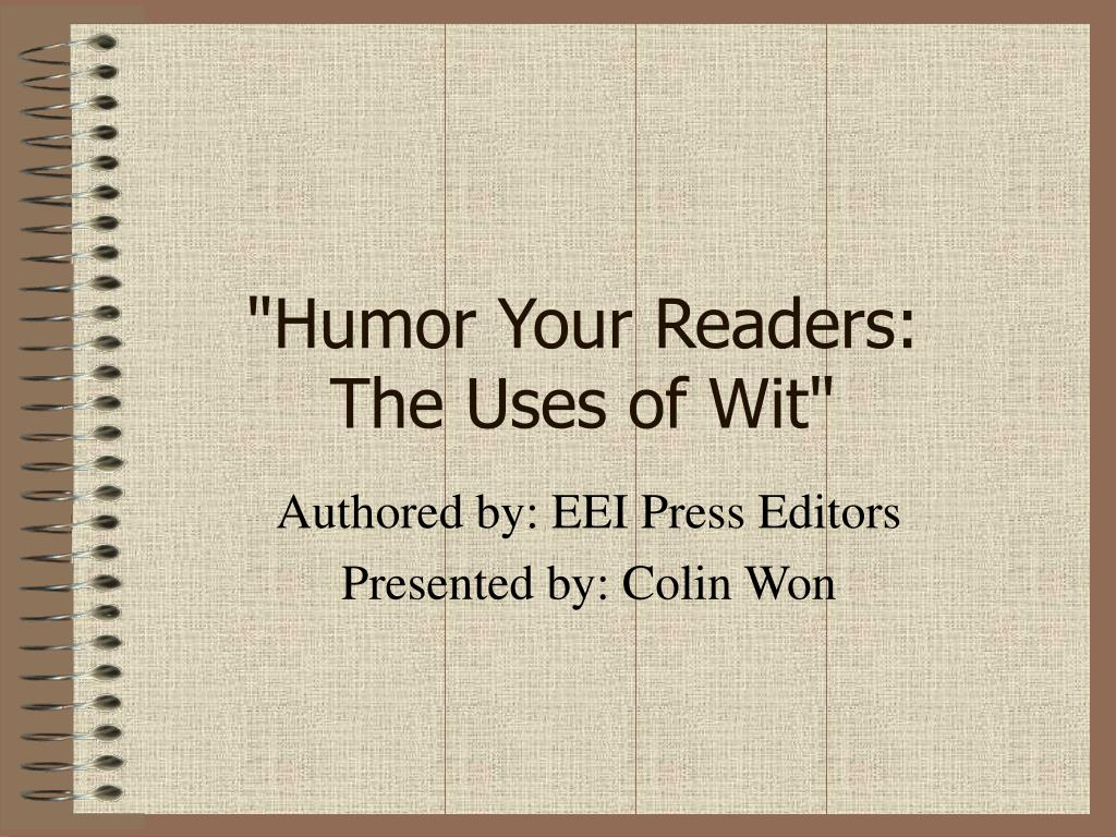 """Humor Your Readers:"