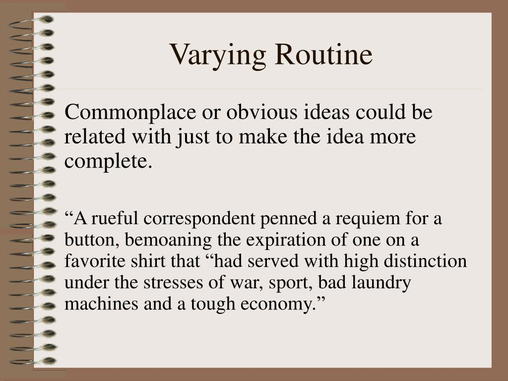 Varying Routine