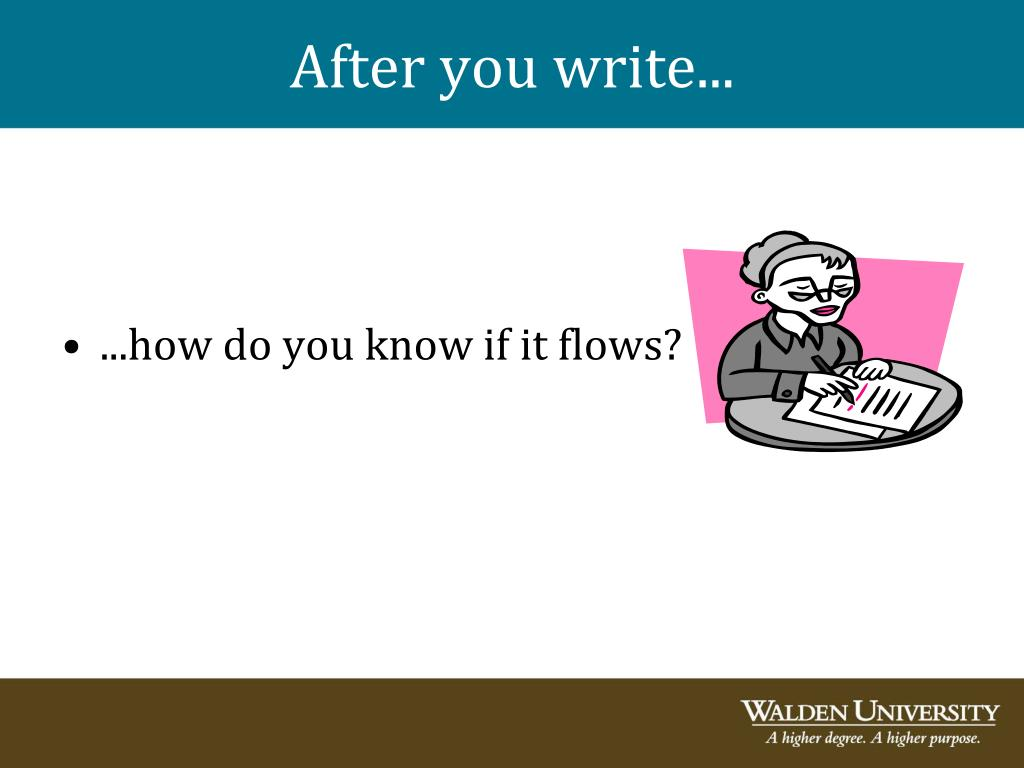After you write...