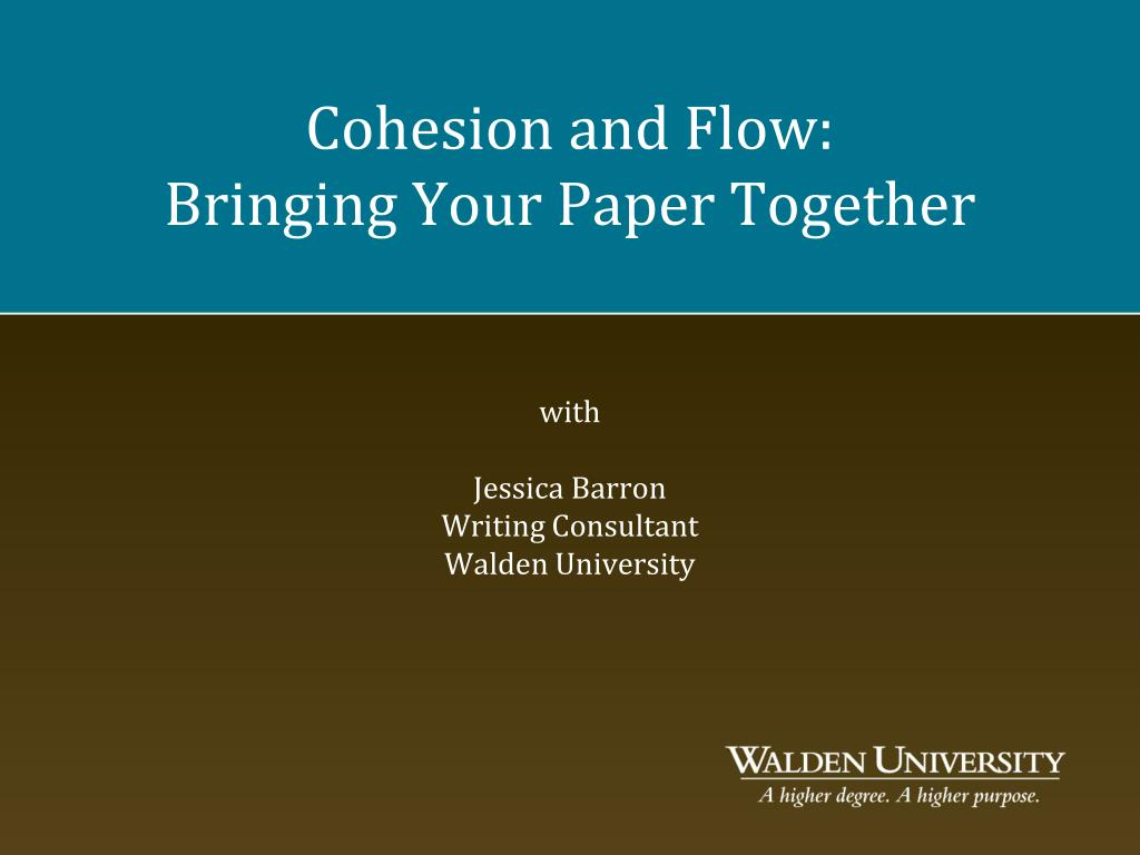 Cohesion and Flow: