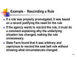 example rescinding a rule