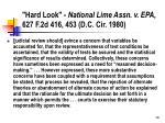 hard look national lime assn v epa 627 f 2d 416 453 d c cir 1980