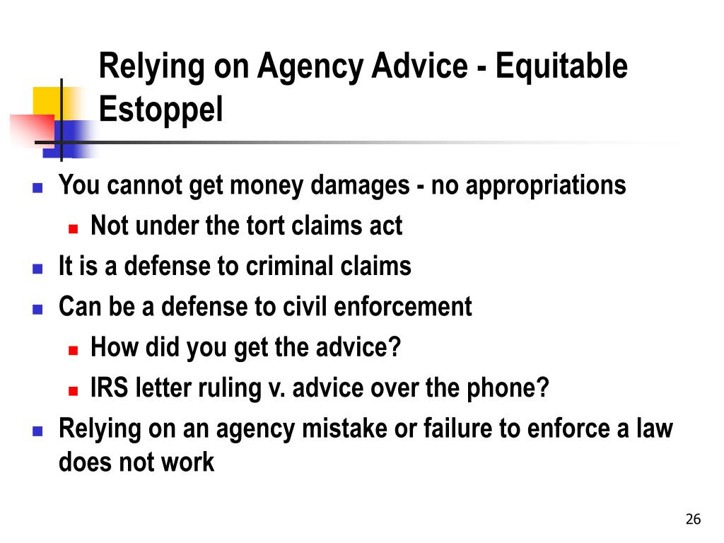 Relying on Agency Advice - Equitable Estoppel