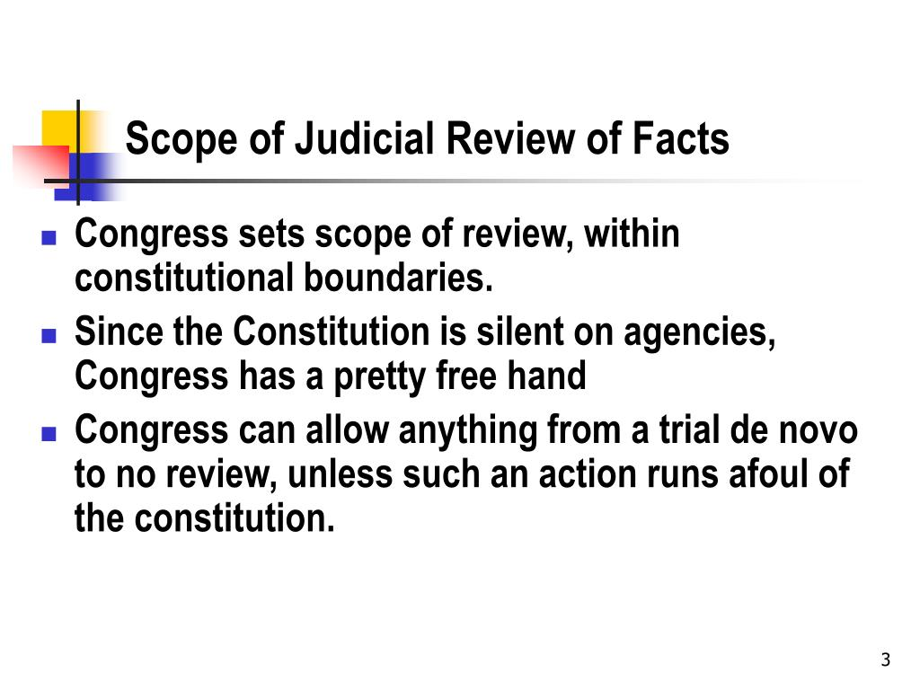 Scope of Judicial Review of Facts