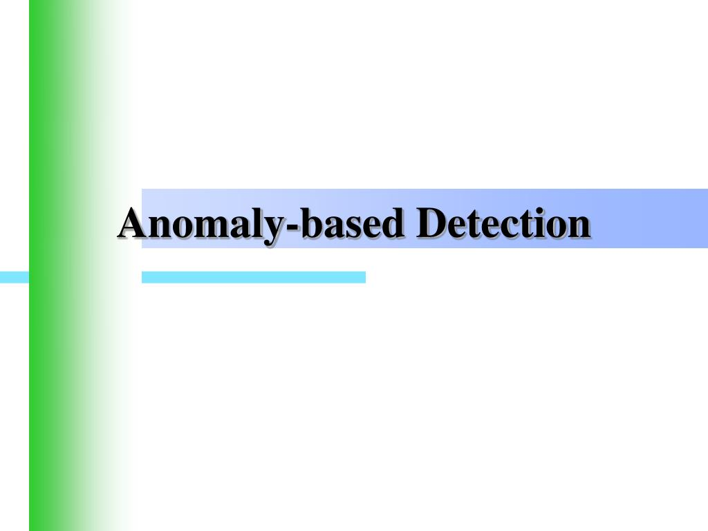 Anomaly-based Detection