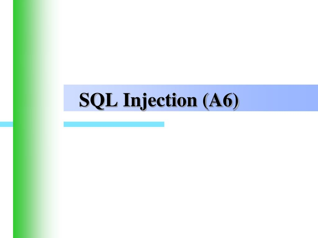 SQL Injection (A6)