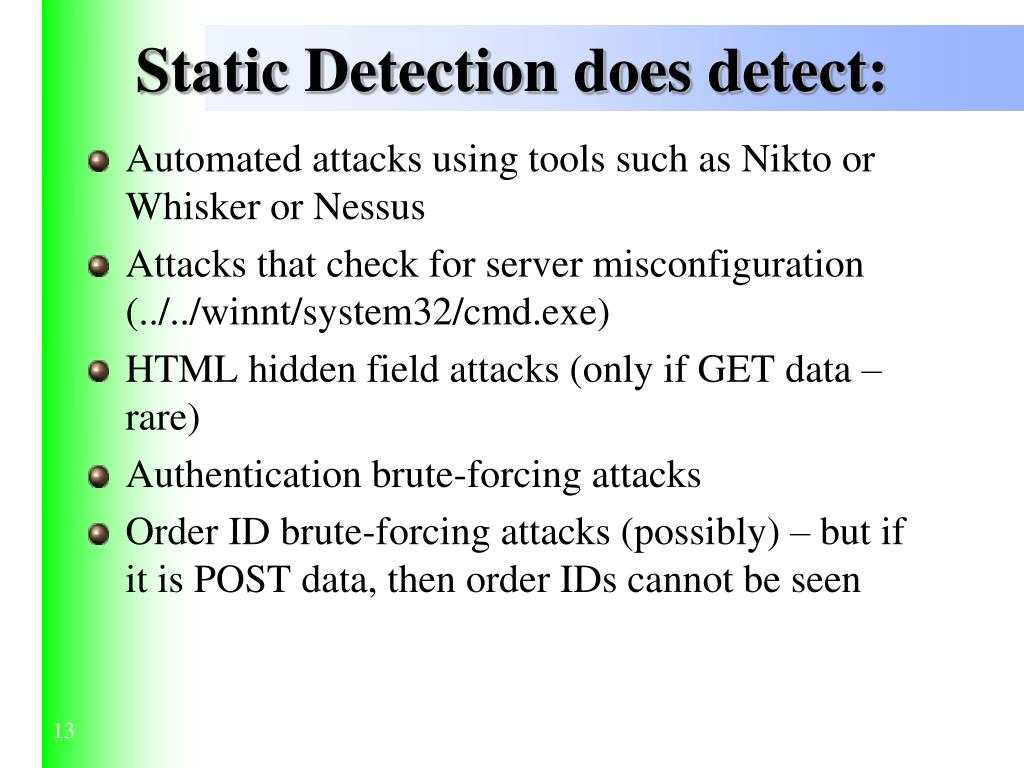 Static Detection does detect:
