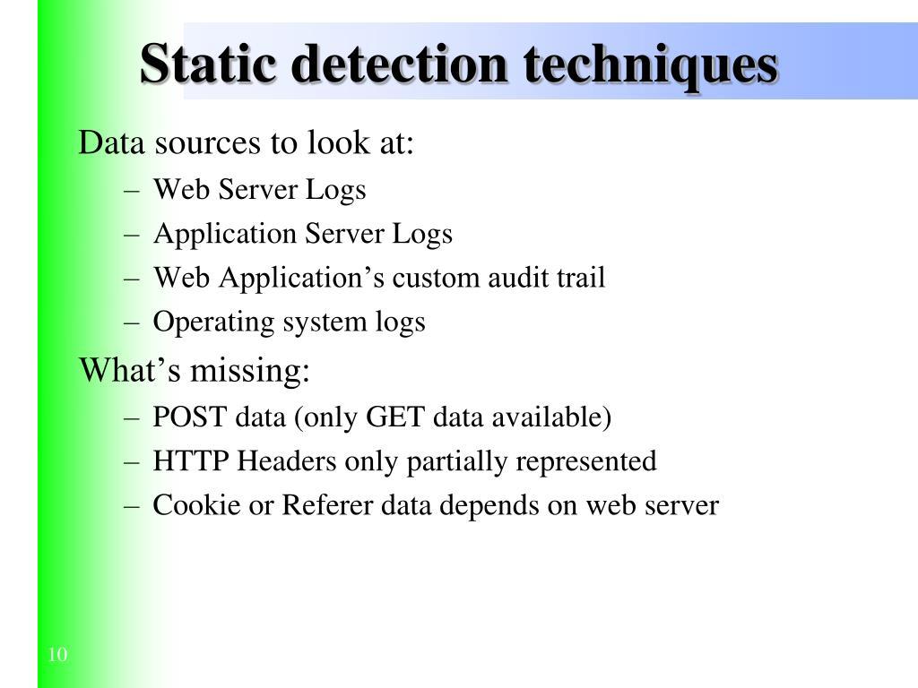 Static detection techniques