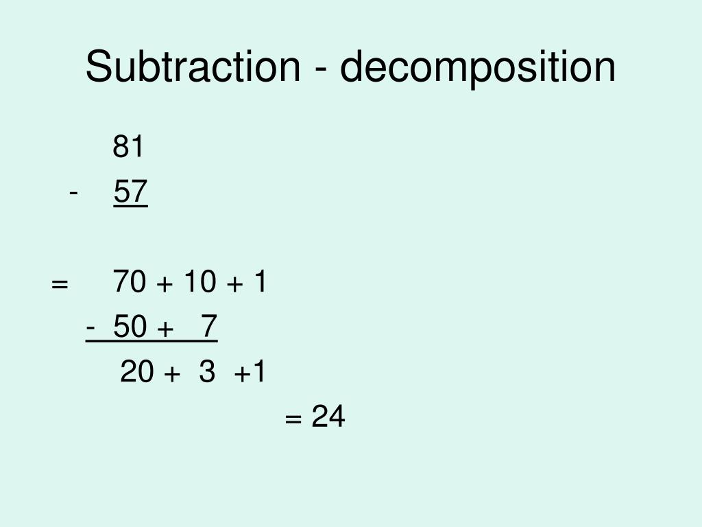 Subtraction - decomposition