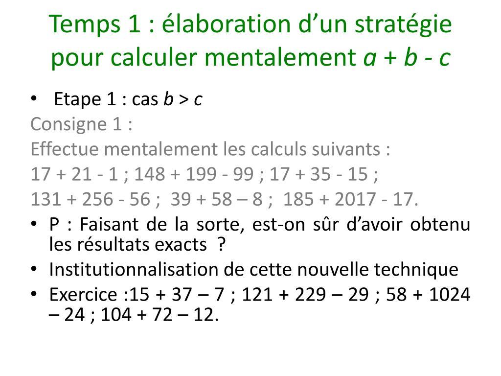 Temps 1: élaboration d'un stratégie pour calculer mentalement