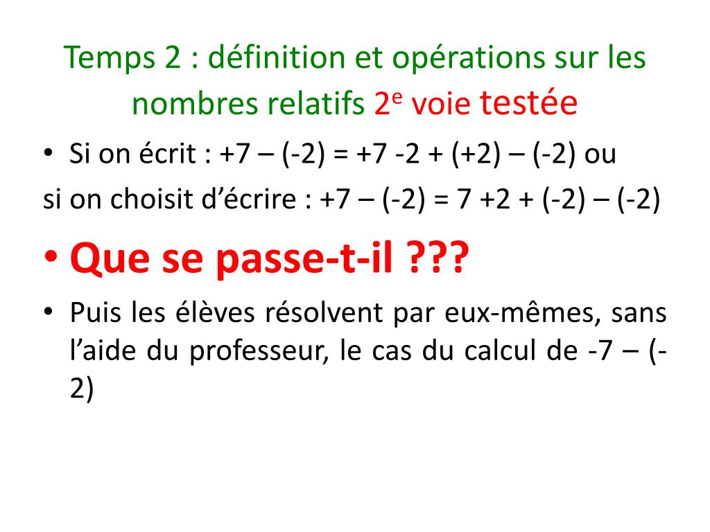 Temps 2: définition et opérations sur les nombres relatifs